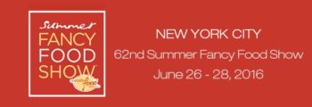 SUMMER FANCY FOOD 2016 – New York